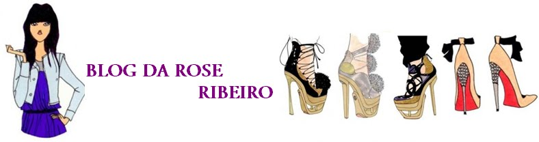 Blog da Rose Ribeiro