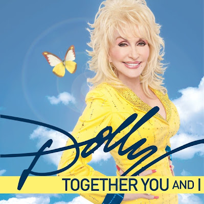 Dolly Parton - Together (You And I) Lyrics