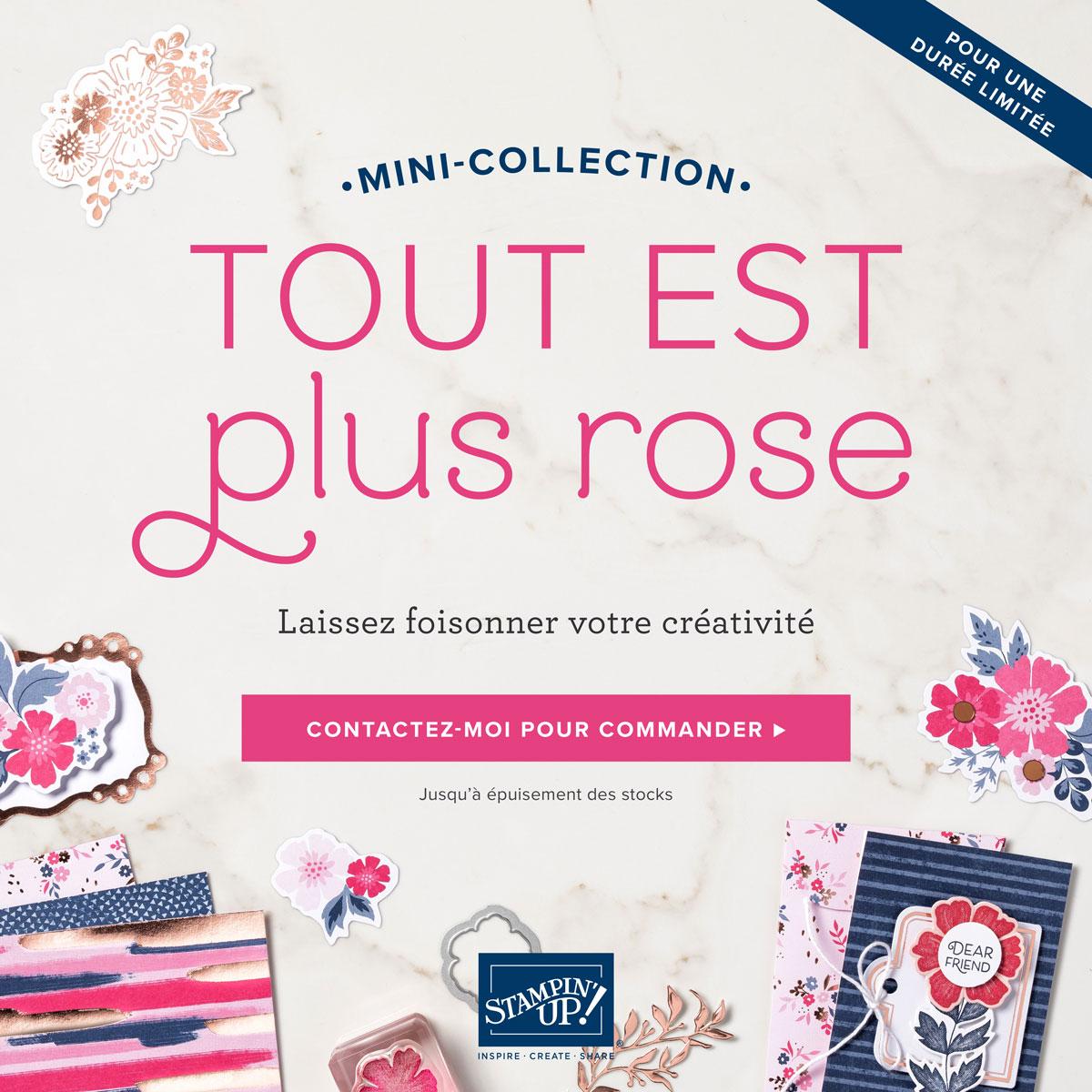 """Mini-collection """"TOUT EST PLUS ROSE"""""""