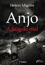 ANJO A FACE DO MAL - 2ª edição.