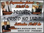 """ Projeto Cristo no Lar """