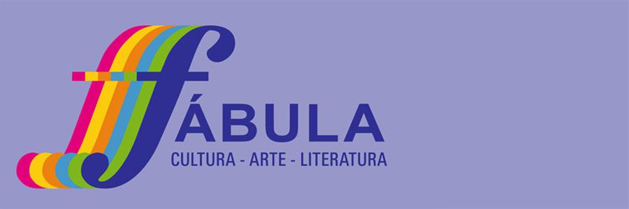 Fábula - Revista de cultura, arte, literatura -