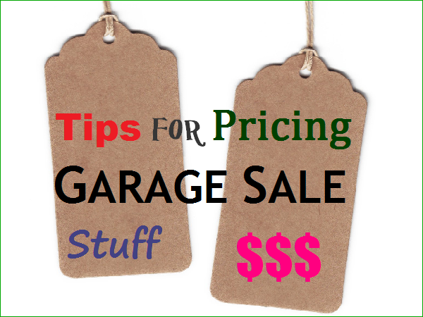 Tips for Pricing Garage Sale Stuff   Craigslist Garage ...