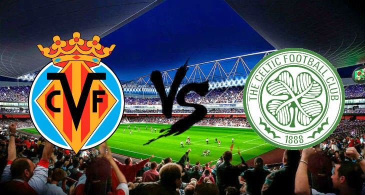 Prediksi Bola Villarreal vs Celtic 4 September 2014