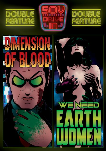 Dimension Of Blood / We Need Earth Women DVD Available Now!!!