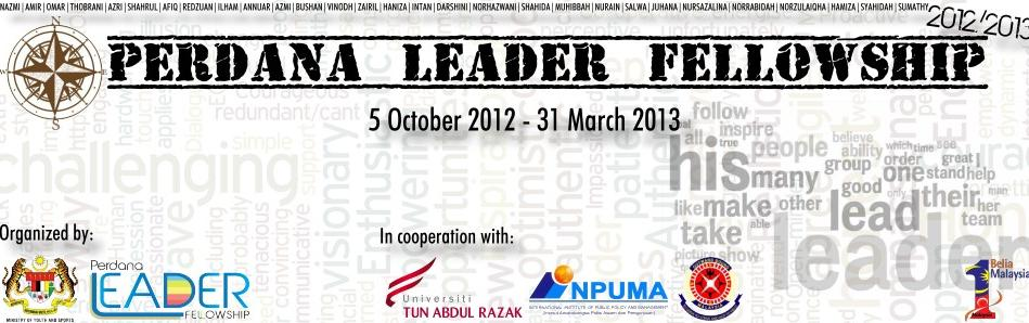 PERDANA LEADER FELLOWSHIP 2012