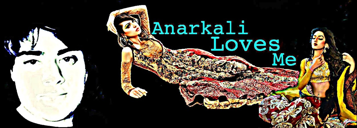 Anarkali Loves Me