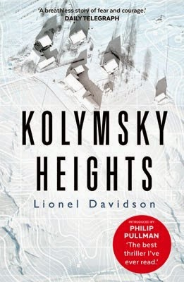 DNF - Thoughts to come: KOLYMSKY HEIGHTS by Lionel Davidsom