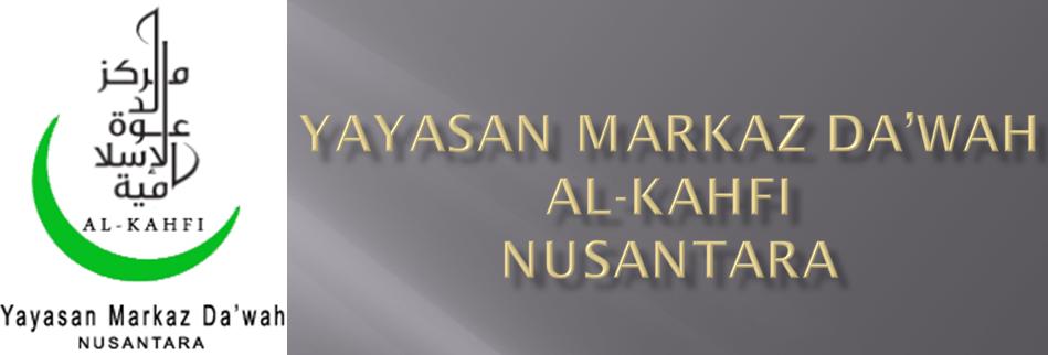 YAYASAN MARKAZ DA'WAH AL-KAHFI NUSANTARA