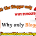 Why You Should Use Blogger ?