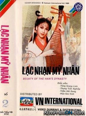 Lạc Nhạn Mỹ Nhân - Beauty Of Han&#39s Dynasty