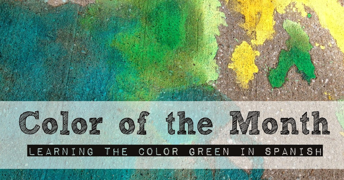 for the of color of the month activities verde