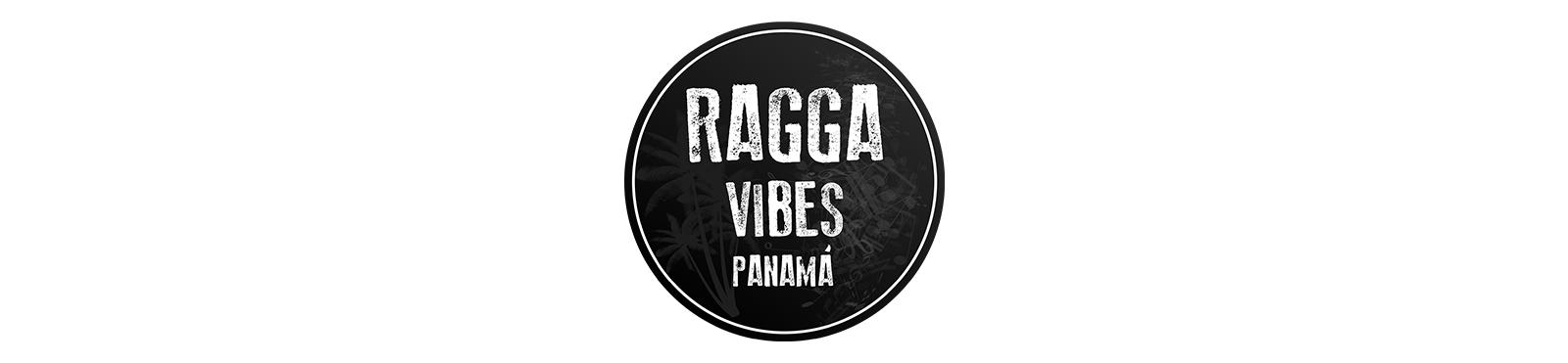 RAGGA VIBES PANAMÁ