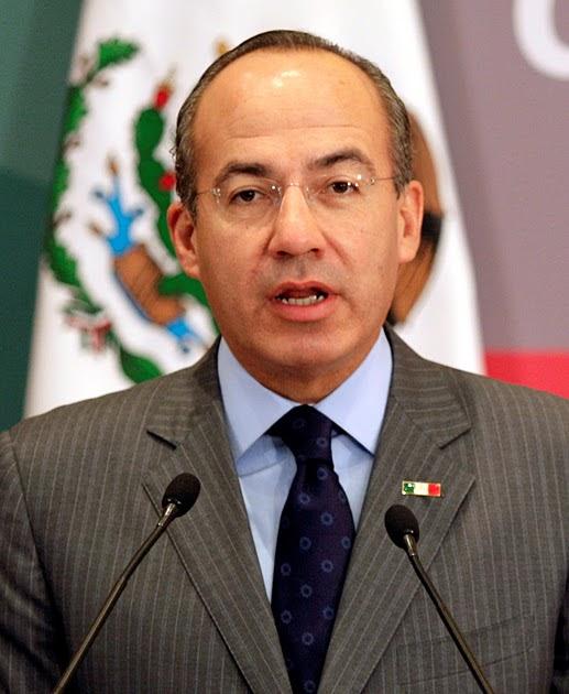 I Was Here.: Felipe Calderón Felipe Calderon