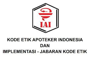 Isi kode etik apoteker Indonesia