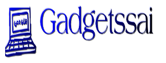 Gadgetssai || All Latest Gadgets reviews and App reviews