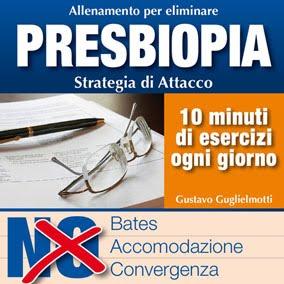 Presbiopia - strategia di attacco
