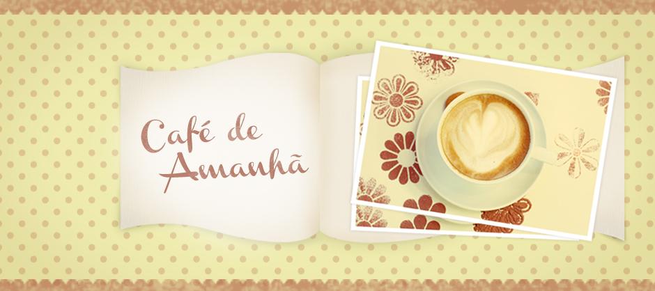 Café de Amanhã