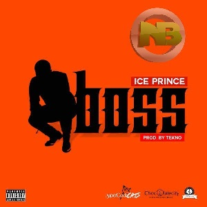 Download Boss By Ice Prince