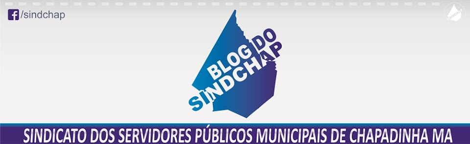 Blog de Chapadinha / MA - SINDCHAP