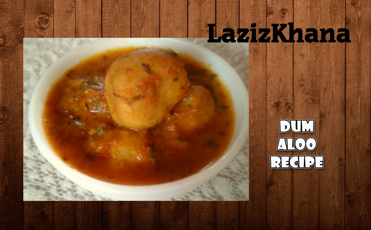 Dum Aloo Recipe in Roman English - Dum Aloo Banane ka Tarika
