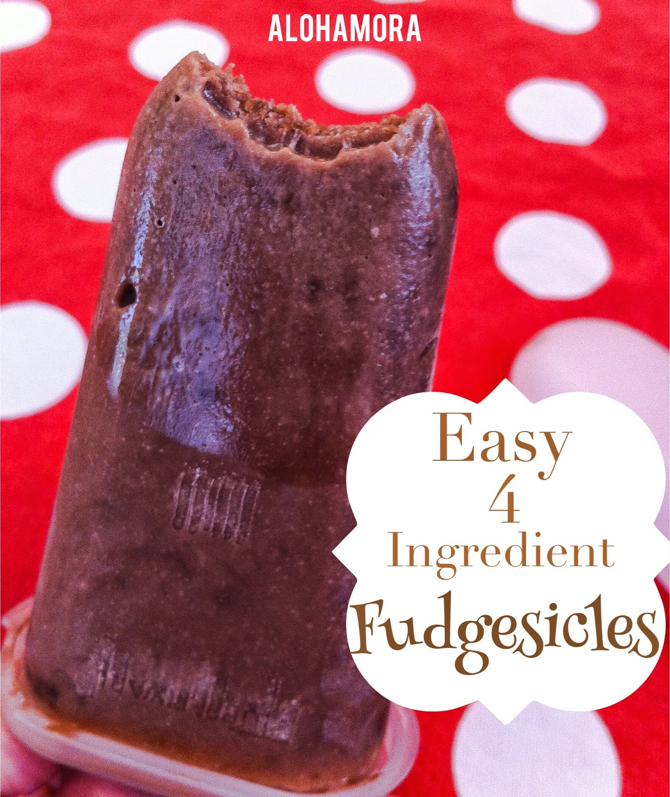 Easy Homemade 4 Ingredient Fudgesicles.  Creamy, delicious, and so so easy and simple to make kids can help with it.  Perfect Summer Treat. Alohamora Open a Book http://alohamoraopenabook.blogspot.com/