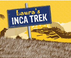 Laura's Inca Trek 100% Thank you!