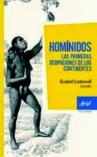 Hominidos, las primeras ocupaciones de los continentes
