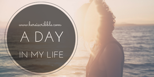 A Day in my Life — October Blogging Challenge Day 8