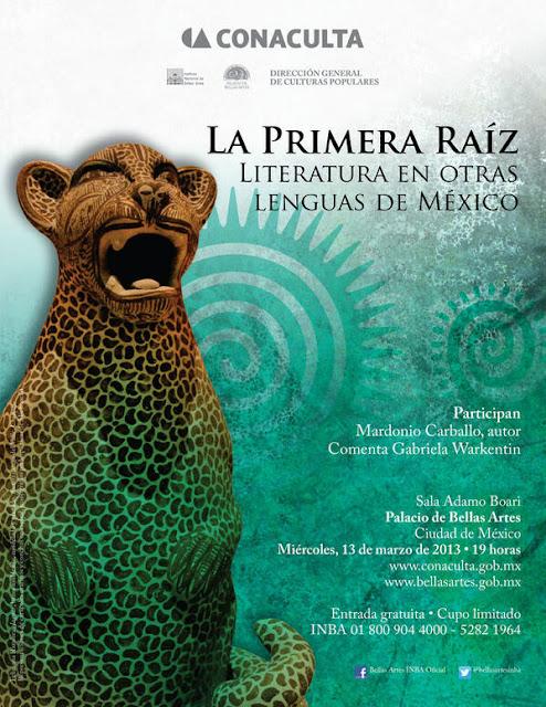 """Ciclo """"La primera raíz"""" literatura en otras lenguas de México"""