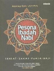 Pesona Ibadah Nabi