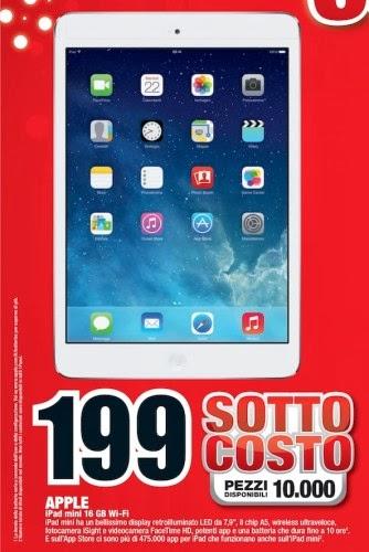 Nell'ultimo volantino della catena commerciale Mediaworld troviamo il miglor prezzo sottocosto per iPad Mini a soli 199 euro