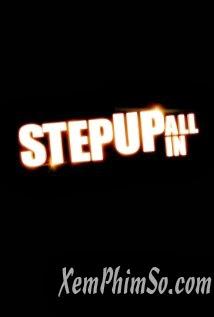 Vũ Điệu Đường Phố 5 - Step Up All In