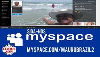 Siga-nos myspace.com/maurobrazil2