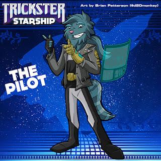 Trickster Starship - The Pilot