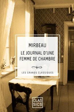 """""""Le Journal d'une femme de chambre"""", Classics, 2014"""