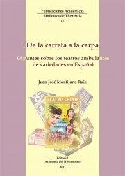 De la carreta a la carpa. Apuntes sobre los teatros ambulantes de variedades en España