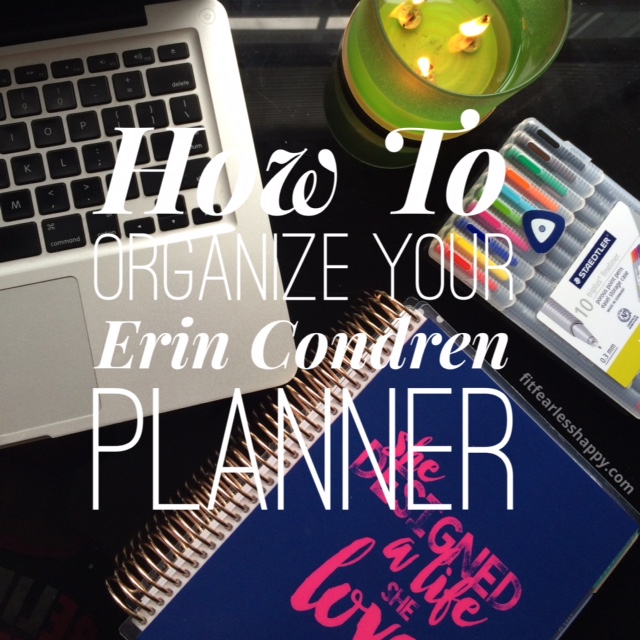Wake Up Enlightened How I Organize My Erin Condren Planner