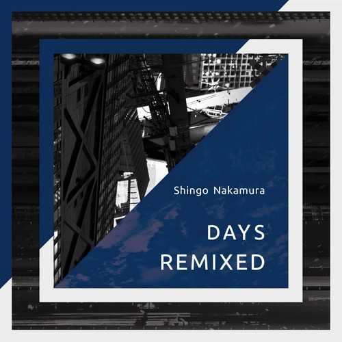 [Album] Shingo Nakamura – Days (Remixed) (2015.02.24/MP3/RAR)