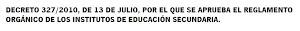 Decreto 327/ 2010, de 13 de julio