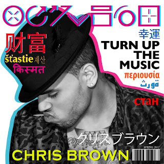 Chris Brown Singles on Check Out The Single Cover For Chris Brown S New Single Turn Up The