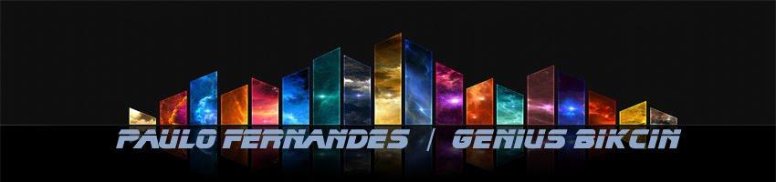 Paulo Fernandes / Genius Bikcin