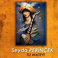 Seyda Perînçek - Yarê Şarkı Sözleri ve Türkçe Çevirisi