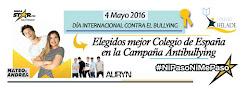 El Mejor Colegio de España en la gestión de la Campaña Antibullying