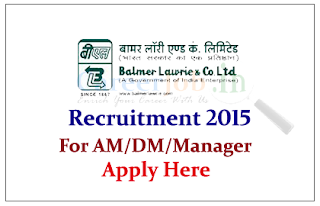 Balmer Lawrie & Co. Limited Recruitment 2015 for the Asst. Manager and Managers