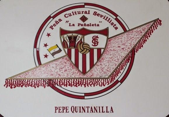 """PEÑA SEVILLISTA LA PAÑOLETA """"PEPE QUINTANILLAS"""""""