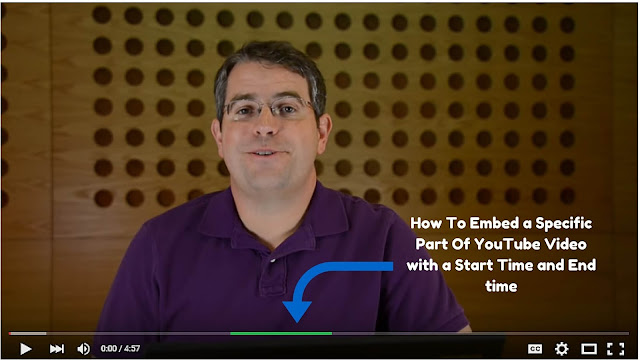 How To Embed a Specific Part of YouTube Video on Blogger