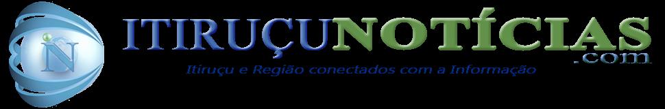 Itiruçu Notícias - Notícias de Itiruçu da Região, da Bahia e do Brasil