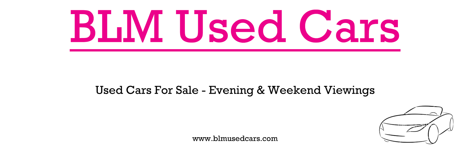 Used Car Sales Aylesbury - BLM Used Cars - Used Cars For Sale Aylesbury, Buckinghamshire