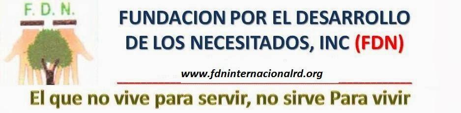 Fundación Por El Desarrollo De Los Necesitados (F.D.N)